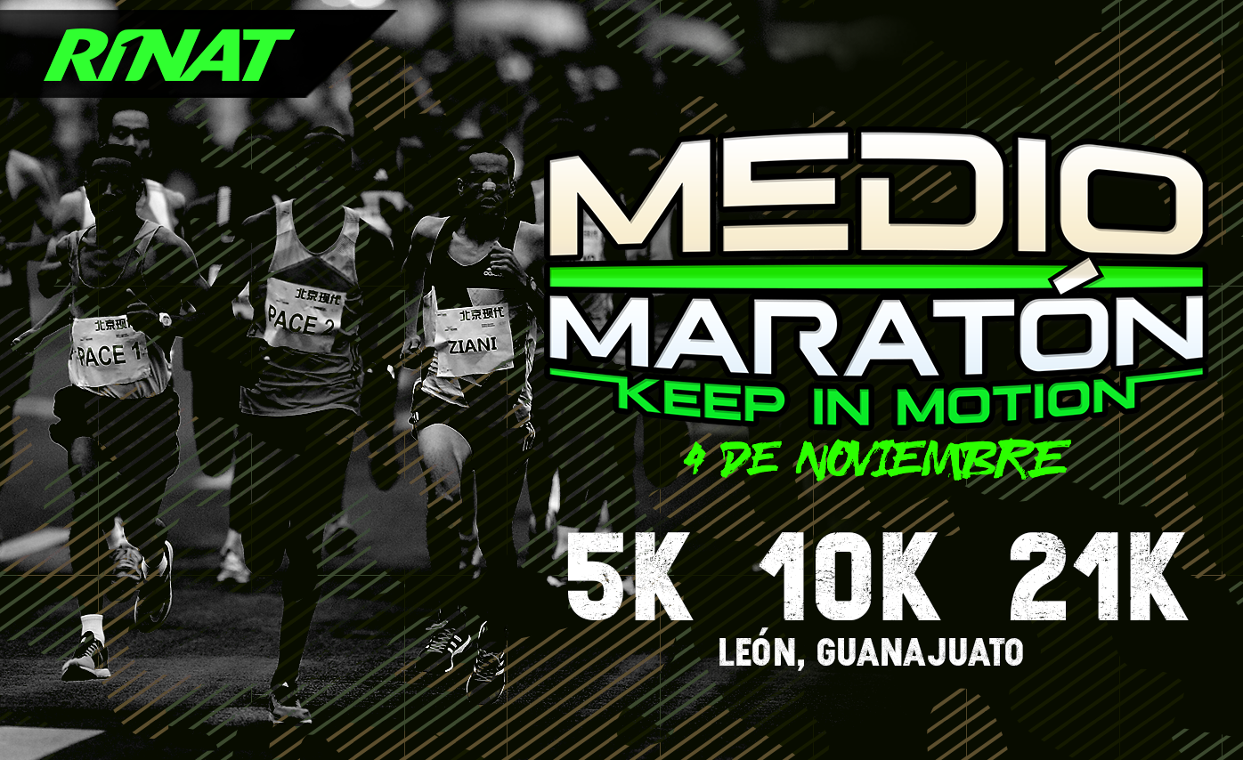 "2do MEDIO MARATÓN RINAT ""KEEP IN MOTION"""